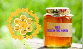 Russian Honey Midterm Project