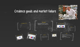 Credence goods and market failure