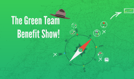 Green Team Benefit Show!