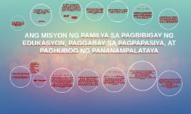 Copy of ANG MISYON NG PAMILYA SA PAGBIBIGAY NG