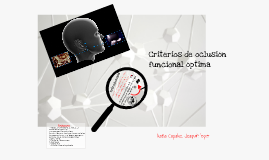 Copy of CRITERIOS DE OCLUSION FUNCIONAL OPTIMA