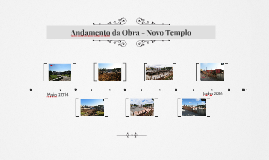 Copy of Andamento da Obra - Novo Templo