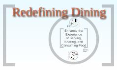 Redefining Dining