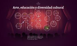 Copy of Arte, educación y diversidad cultural.