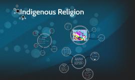 Indigenous Religion