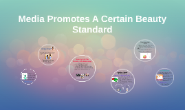 Copy of Media Promotes A Certain Beauty Standard