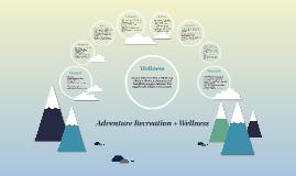 Adventure + Wellness
