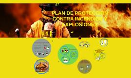 Copy of PLAN DE PROTECCIÓN CONTRA INCENDIOS Y EXPLOSIONES