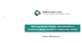Demografické trendy obyvatelstva a možnosti