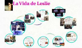 La Vida de Leslie