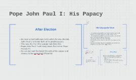 Pope John Paul I: His Papacy