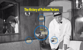 The History of Pullman Porters