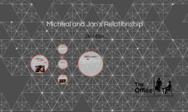 Micheal and Jan's Relationship