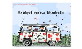 Extended Essay: Bridget versus Elizabeth