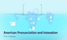 American Pronunciation and