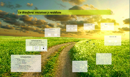 La Biosfera: recursos y residuos