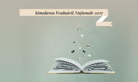 Simularea Evaluării Naționale 2017