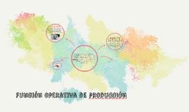 Copy of Función operativa de produCCIÓN