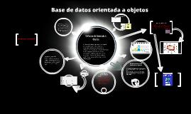 Copy of Base de datos orientada a objetos