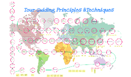 Copy of Tour Guiding Principles &Techniques