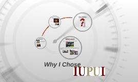 Why I Chose IUPUI