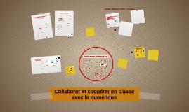 Collaborer et coopérer en classe avec le numérique