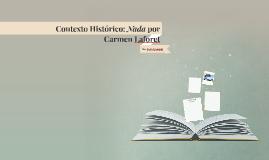 Contexto Histórico: Nada por Carmen Laforet