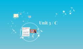 Unit 3 / C