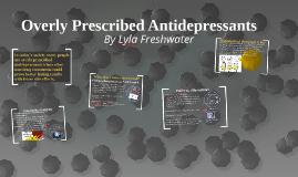 Overly Prescribed Antidepressants