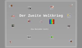 Zweiter Weltkrieg (aus Deutscher Sicht)