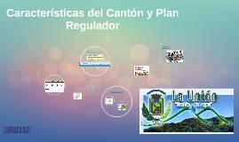 Características del Cantón y Plan Regulador