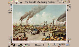 3--The Growth of a Young Nation