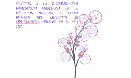 Copy of Proyecto Investigación Homosexualidad