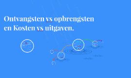 5H/V 25/30.4 Ontvangsten vs opbrengsten en Kosten vs uitgaven.