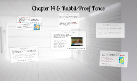 Chapter 14 & Rabbit-Proof Fence