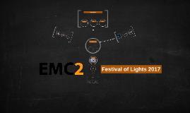 EMC.2 Festival of Lights 2017