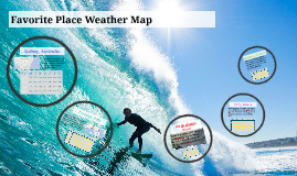 Favorite Place Weather Map