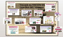 TALLER NUTRICIÓN EN CONTRA DEL HAMBRE