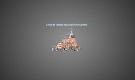 Linea de tiempo del Estado de Guerrero