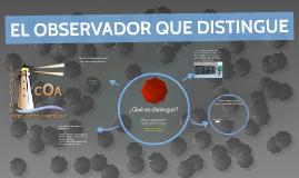 EL OBSERVADOR QUE DISTINGUE