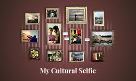 My Cultural Selfie
