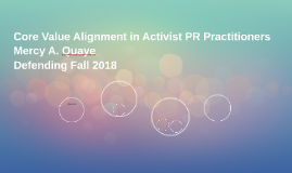 Core Value Alignment in Activist PR Practitioners