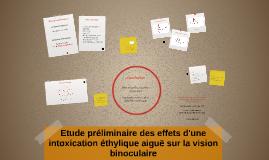 Copy of Etude préliminaire des effets d'une intoxication éthylique ai