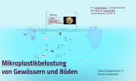 Mikroplastikbelastung von Gewässern und Böden