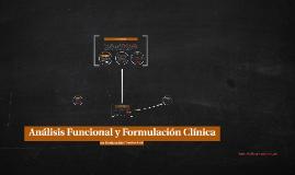Análisis Funcional y Formulación Clínica