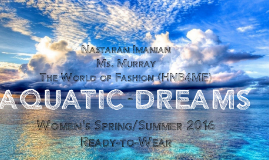 """AQUATIC DREAM"""