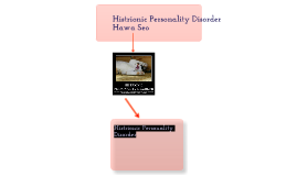 histrionic personality disorder by Hawa