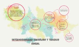 Copy of Interaccionismo Simbólico y Trabajo Social