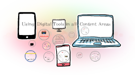 Using Digital Tools in all Content Areas