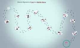 Historia Migratoria de Jose Luis Sánchez Reyna